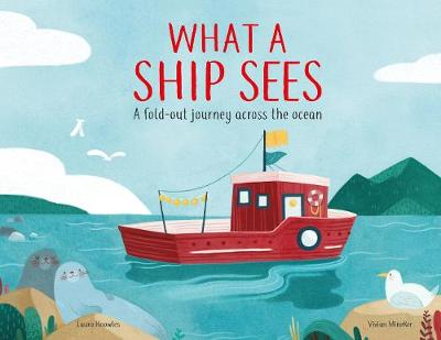 What a Ship Sees - Laura Knowles