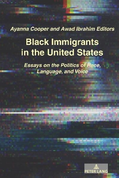 Black Immigrants in the United States - Awad Ibrahim
