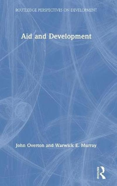 Aid and Development - John Overton