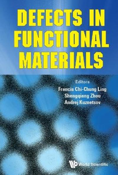 Defects In Functional Materials - Chi-chung Francis Ling