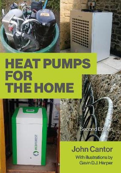 Heat Pumps for the Home - John Cantor