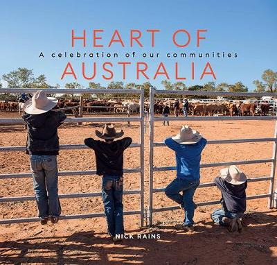 Heart of Australia - Nick Rains