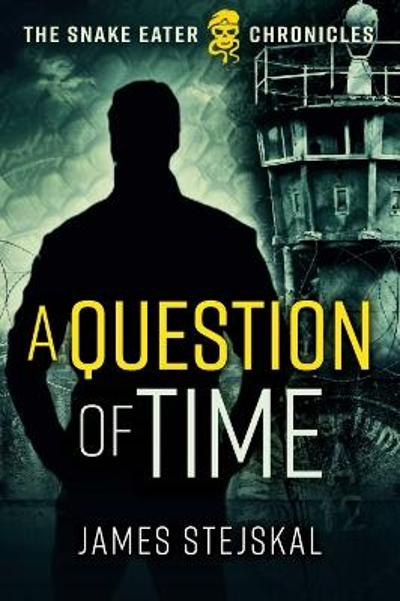 A Question of Time - James Stejskal