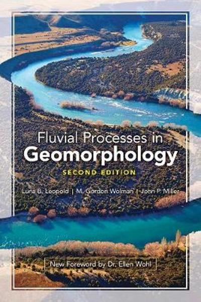 Fluvial Processes in Geomorphology: Seco - Luna B. Leopold
