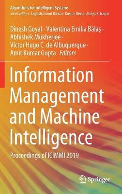 Information Management and Machine Intelligence - Dinesh Goyal