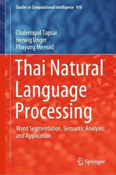 Thai Natural Language Processing - Chalermpol Tapsai