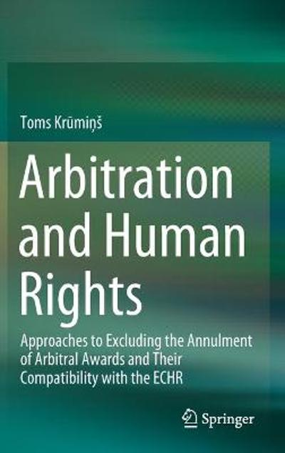 Arbitration and Human Rights - Toms Krumins