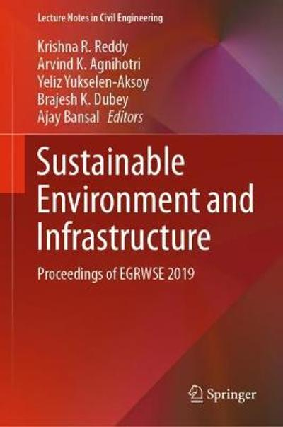 Sustainable Environment and Infrastructure - Krishna R. Reddy