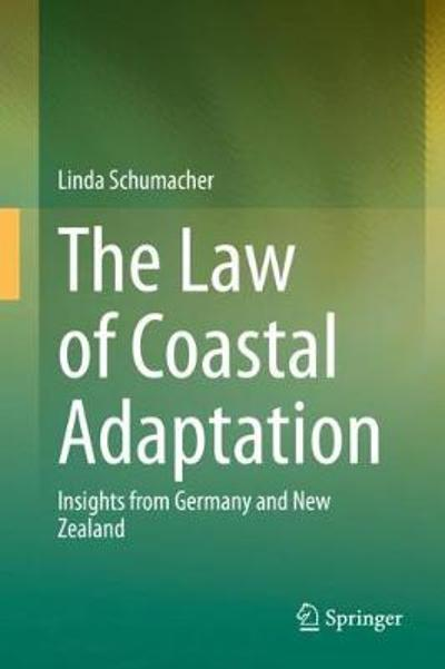 The Law of Coastal Adaptation - Linda Schumacher
