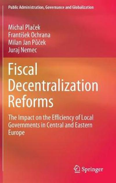 Fiscal Decentralization Reforms - Michal Placek