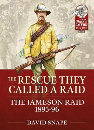 The Rescue They Called a Raid - David Snape