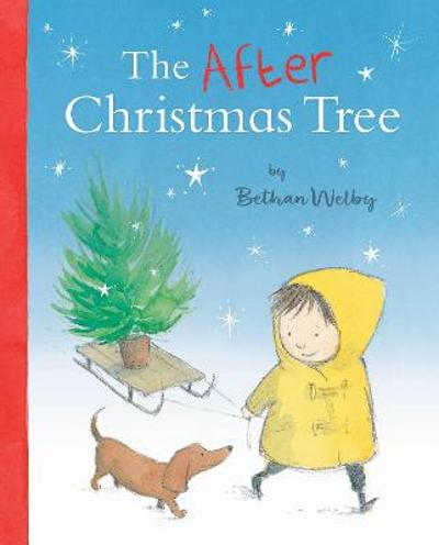 The After Christmas Tree - Bethan Welby