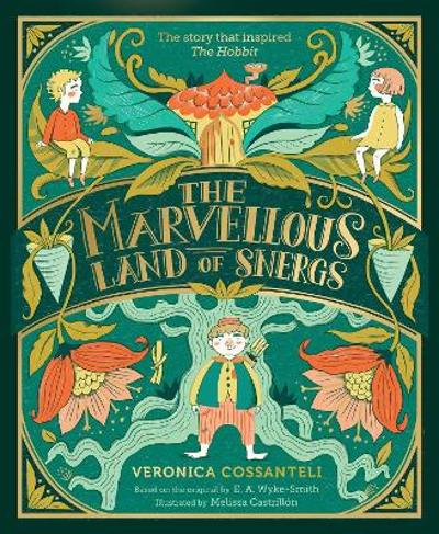 The Marvellous Land of Snergs - Veronica Cossanteli