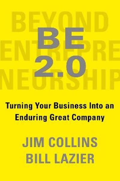 Beyond Entrepreneurship 2.0 - Jim Collins