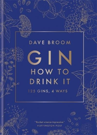 Gin: How to Drink it - Dave Broom