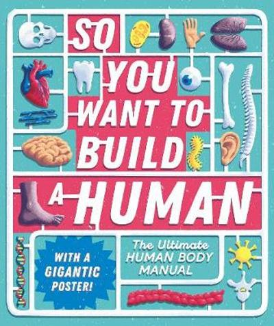 So You Want to Build a Human? - Tom Jackson