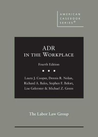 ADR in the Workplace - Laura J. Cooper