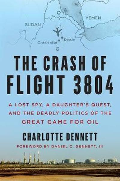 The Crash of Flight 3804 - Charlotte Dennett