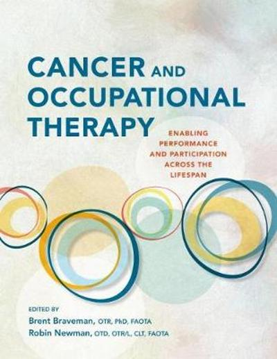 Cancer and Occupational Therapy - Brent Braveman