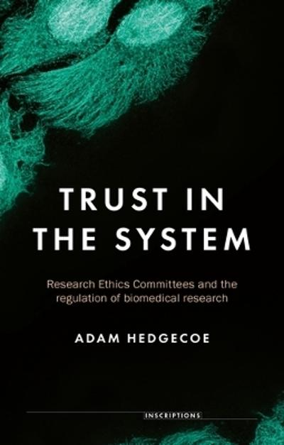 Trust in the System - Adam Hedgecoe