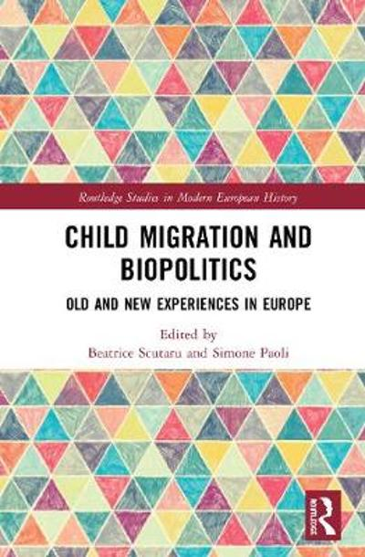 Child Migration and Biopolitics - Beatrice Scutaru