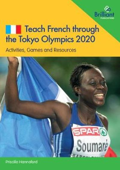Teach French through the Tokyo Olympics 2020 -