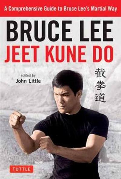 Bruce Lee Jeet Kune Do - Bruce Lee