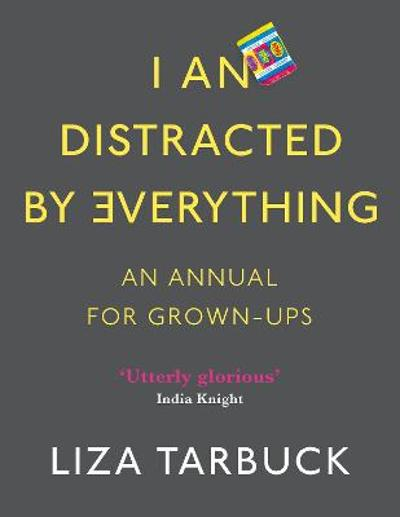 I An Distracted by Everything - Liza Tarbuck