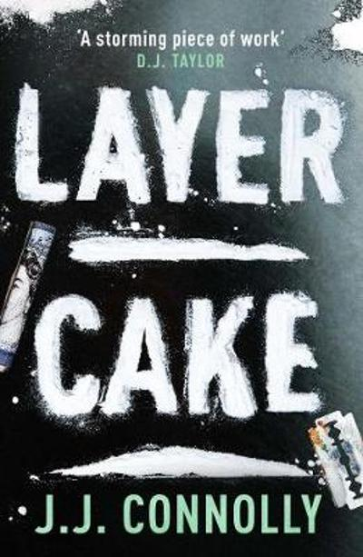 Layer Cake - J. J. Connolly