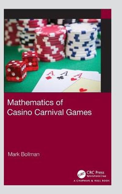 Mathematics of Casino Carnival Games - Mark Bollman