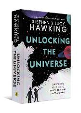 Unlocking the Universe - Stephen Hawking Lucy Hawking