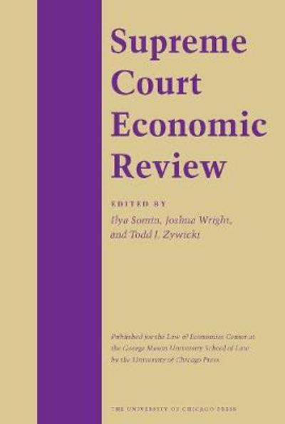 Supreme Court Economic Review, Volume 27 - Murat C Mungan