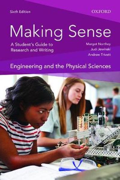 Making Sense in Engineering and the Physical Sciences - Margot Northey