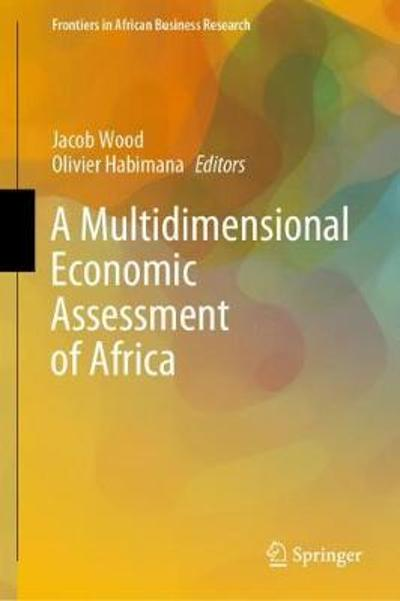 A Multidimensional Economic Assessment of Africa - Jacob Wood