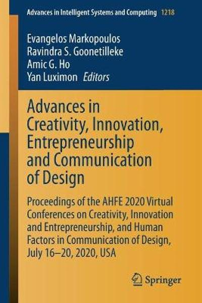 Advances in Creativity, Innovation, Entrepreneurship and Communication of Design - Evangelos Markopoulos