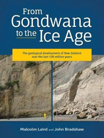 From Gondwana to the Ice Age - Malcolm Laird