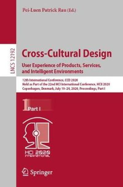 Cross-Cultural Design. User Experience of Products, Services, and Intelligent Environments - Pei-Luen Patrick Rau
