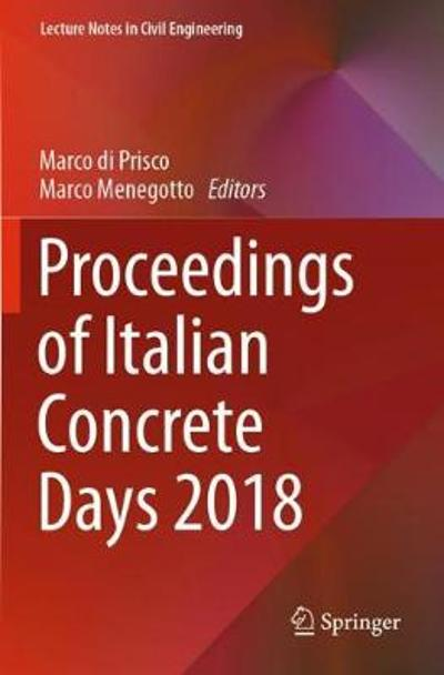 Proceedings of Italian Concrete Days 2018 - Marco di Prisco