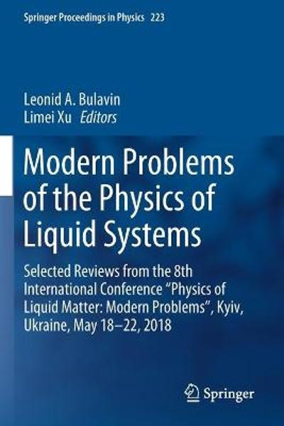 Modern Problems of the Physics of Liquid Systems - Leonid A. Bulavin