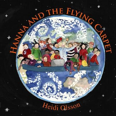 Hannah and the Flying Carpet - Heidi Olsson