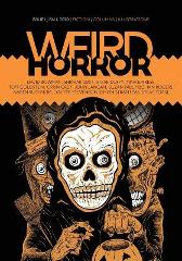 Weird Horror #1 - John Langan Michael Kelly David Bowman