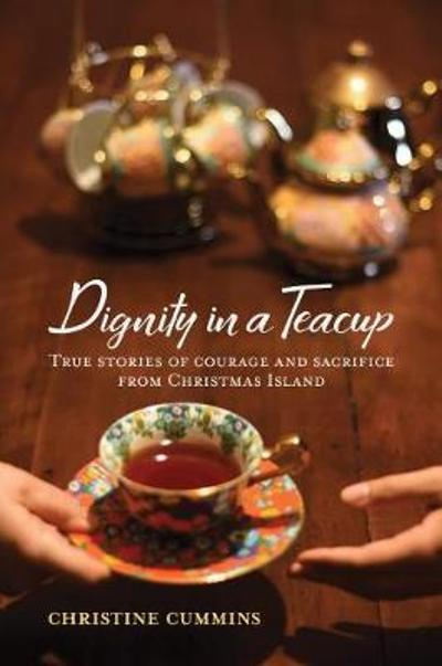 Dignity in a Teacup - Christine Cummins