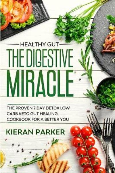 Healthy Gut - Kieran Parker