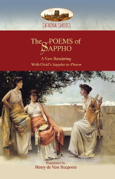 The Poems of Sappho - Henry De Vere Stacpoole