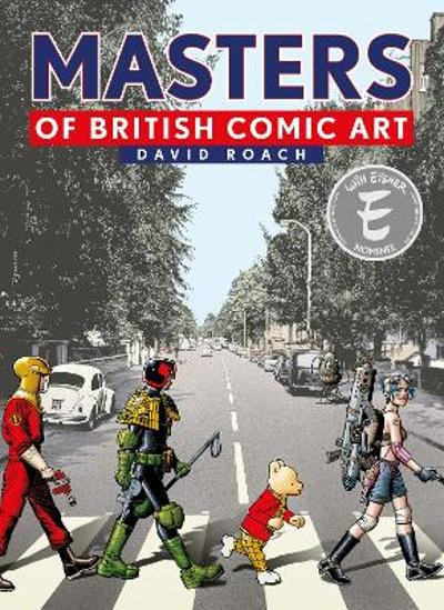 Masters of British Comic Art - David Roach