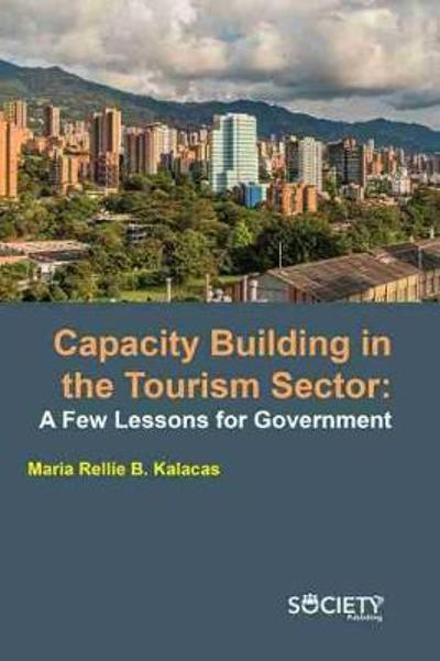 Capacity Building in the Tourism Sector - Maria Rellie B. Kalacas