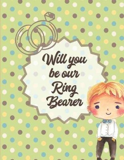 Will You Be Our Ring Bearer - Paige Cooper