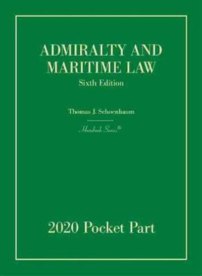 Admiralty and Maritime Law - Tomas J. Schoenbaum