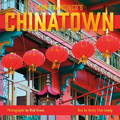 San Francisco's Chinatown - Dick Evans