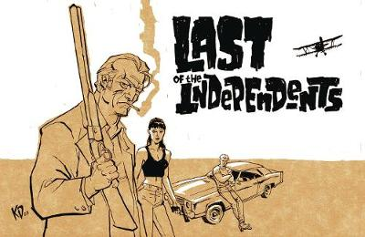 Last of the Independents - Matt Fraction
